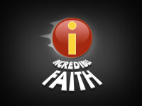Incredible Faith