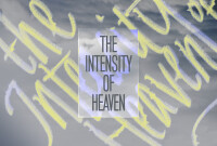 The Intensity of Heaven